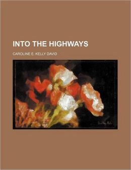 Into the Highways