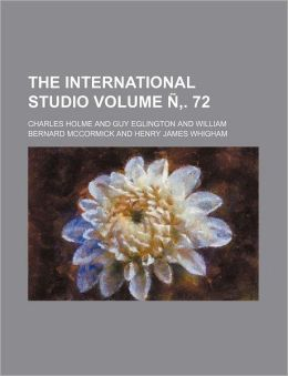 The International Studio Volume . 72