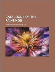Catalogue of the Paintings