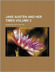 Jane Austen and Her Times Volume 2