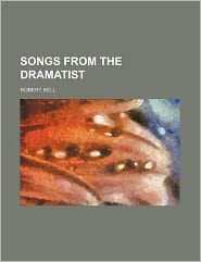 Songs from the Dramatist
