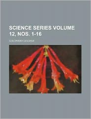 Science Series Volume 12, Nos. 1-16