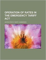 Operation of Rates in the Emergency Tariff ACT