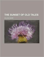 The Sunset of Old Tales