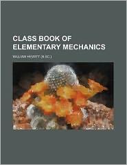 Class Book of Elementary Mechanics