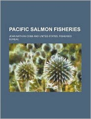 Pacific Salmon Fisheries