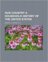 Our Country a Household History of the United States