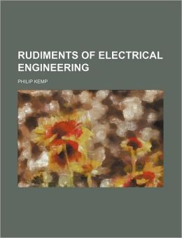 Rudiments of electrical engineering