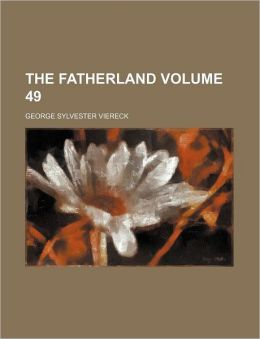 The Fatherland Volume 49