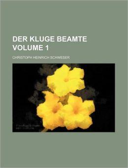 Der kluge Beamte Volume 1