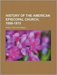History of the American Episcopal Church, 1600-1915
