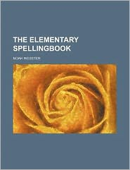 The Elementary Spellingbook