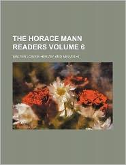 The Horace Mann readers Volume 6
