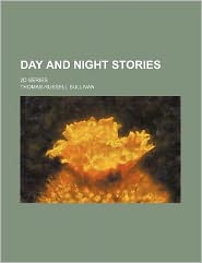 Day and night stories; 2d series