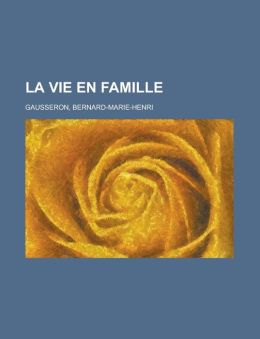 La Vie en Famille