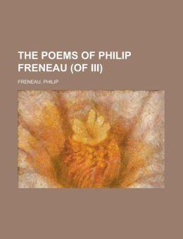 The Poems of Philip Freneau (of III) Volume I
