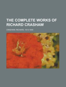 The Complete Works of Richard Crashaw Volume II