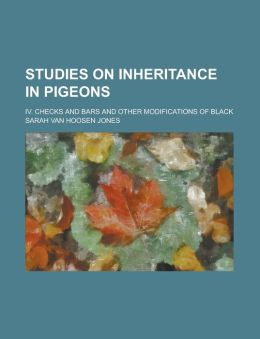 Studies on inheritance in pigeons; IV. Checks and bars and other modifications of black