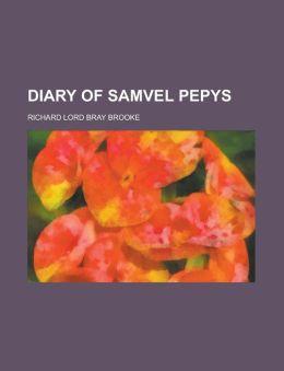 Diary of Samvel Pepys
