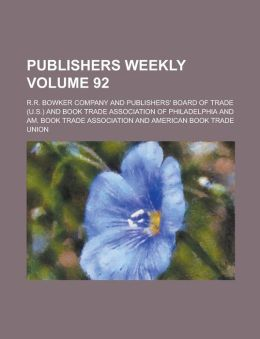 Publishers Weekly Volume 92