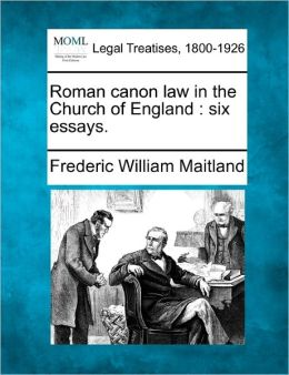 Roman Canon Law in the Church of England: Six Essays.