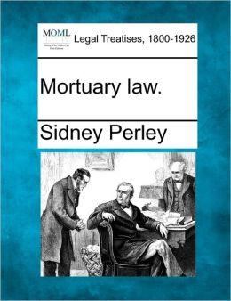 Mortuary Law.