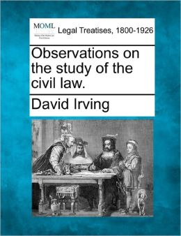 Observations on the Study of the Civil Law.
