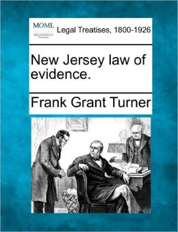 New Jersey Law of Evidence.