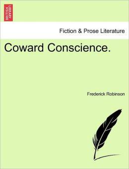 Coward Conscience.