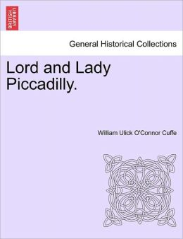 Lord and Lady Piccadilly.