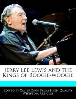 Jerry Lee Lewis and the Kings of Boogie-woogie