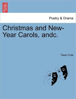 Christmas And New-Year Carols, Andc.