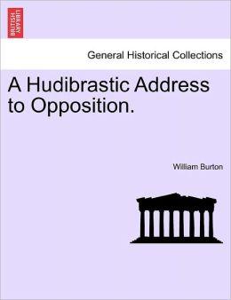 A Hudibrastic Address To Opposition.