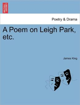 A Poem On Leigh Park, Etc.