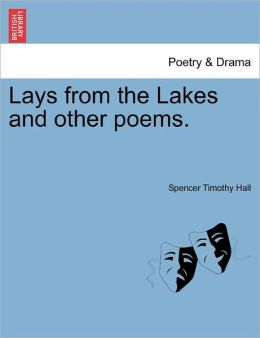 Lays From The Lakes And Other Poems.