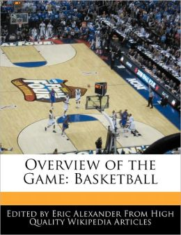 Overview of the Game: Basketball