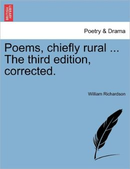 Poems, Chiefly Rural ... The Third Edition, Corrected.