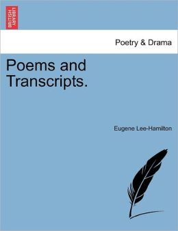 Poems And Transcripts.