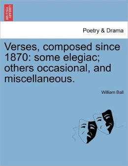 Verses, Composed Since 1870