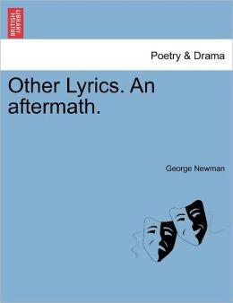 Other Lyrics. An Aftermath.