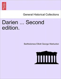Darien ... Second Edition.