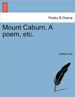 Mount Caburn. A Poem, Etc.