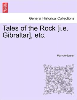 Tales Of The Rock [I.E. Gibraltar], Etc.