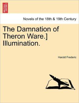 The Damnation Of Theron Ware.] Illumination.