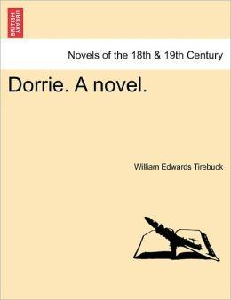 Dorrie. A Novel.