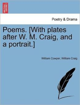 Poems. [With Plates After W. M. Craig, And A Portrait.]