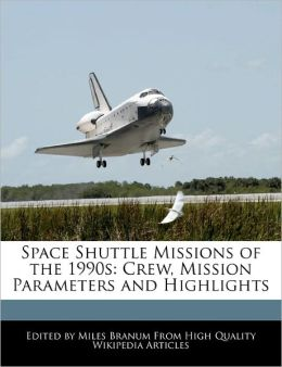 Space Shuttle Missions Of The 1990s
