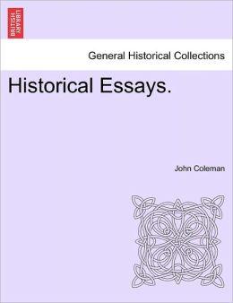 Historical Essays.