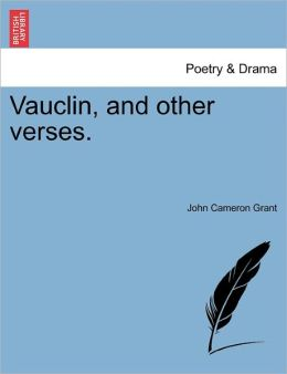 Vauclin, And Other Verses.