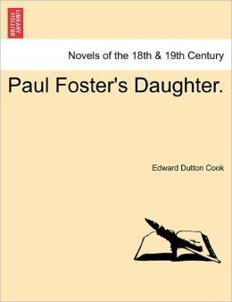 Paul Foster's Daughter.